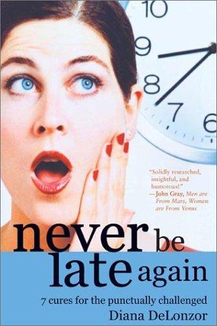 Never Be Late Again bookcover