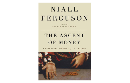 Recommended by Editorial Director John Simons: The Ascent of Money: A Financial History of The World by Niall Ferguson (Penguin, $16). Wise investors know their history. This book chronicles centuries of financial booms and busts—and the people who caused them—in dramatic style.