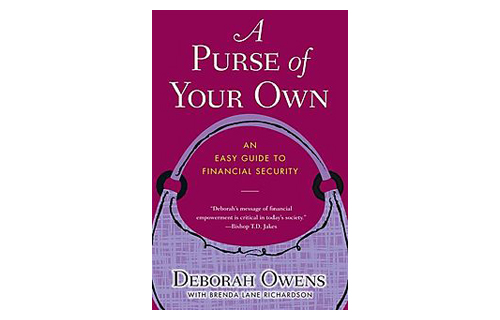 "A Purse of Your Own: An Easy Guide to Financial Security by Deborah Owens (Fireside, $15) made an impression on Consumer Affairs Editor Sheiresa Ngo. ""The book talks specifically to women about the power of saving and investing,"" Ngo notes. ""It's written in plain English—although it's not dumbed down. The tone is conversational, yet very informative."""
