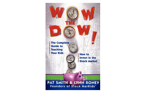 BlackEnterprise.com Managing Editor Sonja Mack admits that it was a children's book that first provided her with an understanding of investing. She recommends Wow, the Dow! The Complete Guide to Teaching Your Kids How to Invest in the Stock Market by Pat Smith and Lynn Roney (Fireside, $20).