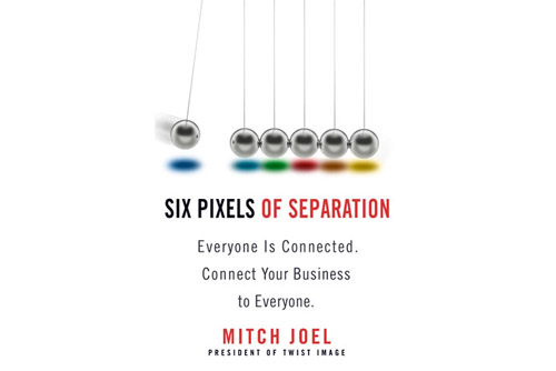 Six Pixels of Separation by Mitch Joel (Business Plus; $26.99) - This book integrates digital marketing, social media, personal branding, and entrepreneurship to empower you to reach a global audience and consumer base.
