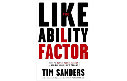 The Likeability Factor by Tim Sanders (Crown; $12.95) - Sanders teaches you how to raise your likeability factor by enhancing your friendliness, relevance, empathy, and realness.
