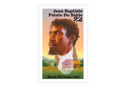 Jean Baptiste Pointe Du Sable was a colonist of mixed French and Haitian ancestry. Du Sable was the first nonindigenous settler in what is now Chicago, Illinois. (Date issued: Feb. 20, 1987)