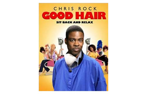 Comedian Chris Rock revealed the impact of hairstyles on African Americans' social life, self-esteem and finances in the 2009 film, Good Hair. The film premiered at the Sundance Film Festival. (Image: DVD cover of Good Hair)