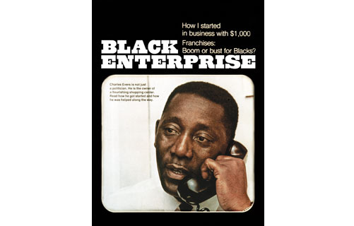"""The cover of the collector's edition August 2010 40th Anniversary Issue of Black Enterprise features an editors' choice of the 40 covers that best tell the story of Black Enterprise as the undisputed chronicler of black American business achievement and economic progress. Here are the stories behind the covers, year by year. In the August 1970 premiere issue of BLACK ENTERPRISE, the mission statement read: """"Lacking capital, managerial and technical knowledge and crippled by prejudice, the minority businessman has been effectively kept out of the profitable corner of the American marketplace. We want to help change this."""" Over the past 40 years, BLACK ENTERPRISE has sought to do just that. The cover subject, Fayette, Mississippi Mayor Charles Evers was an example of the ingenuity and determination needed to run black-owned businesses such as the Medgar Evers Shopping Center, named in honor of his late brother, a prominent civil rights leader slain by an assassin in 1963."""