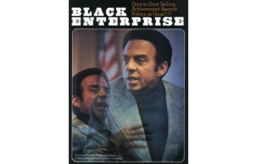 """.BLACK ENTERPRISE has always educated readers about the relationship between business and politics. In January 1977, we profiled Andrew Young, the civil rights activist who became a proponent of """"New South"""" coalition politics after the strategy helped him become the first African American elected to Congress from the Deep South since Reconstruction.  After playing a pivotal role in the 1976 election of President Jimmy Carter, he was portrayed in the media """"as one of the nation's most powerful African Americans"""" and viewed as the insider who could collect the """"political debt"""" of employment and business opportunities Carter owed black voters. Young would serve a controversy-filled term as Carter's United Nations Ambassador before becoming Mayor of Atlanta."""