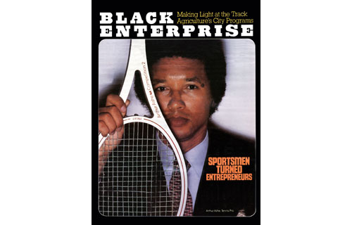 "In the November 1979 cover story, BLACK ENTERPRISE featured a series of profiles on ""sports entrepreneurs.""  In the article, we identified players like basketball phenom Kareem Abdul-Jabbar and baseball superstar Lou Brock who started entrepreneurial ventures because they knew ""that front-office jobs and advertising endorsements were remote for black athletes.""  Cover subject Arthur Ashe, who managed to land endorsements with AMF/Head racquets and Aetna Life Insurance, also launched Arthur Ashe and Friends, a chain of tennis shops he founded with a group of fellow tennis pros."