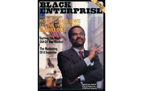 Our editors literally stopped the presses in order to report one of the greatest deals in black business history: Reginald F. Lewis' historic $985 million leveraged buyout of Beatrice International Foods Cos. – the largest offshore transaction at the time. Our November 1987 cover story, with its exclusive interview with Lewis, scooped much of the business press. As a result of the transaction, the late financier would create TLC Beatrice, the first African American global enterprise to break the billion-dollar revenue mark. Lewis' financial prowess continues to inspire a generation of African American entrepreneurs.