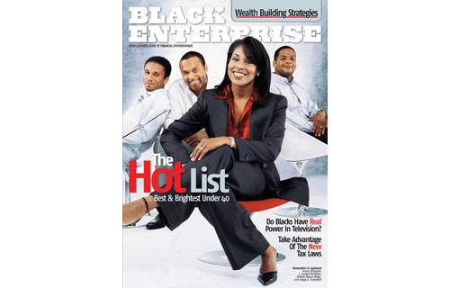 Boondocks comic strip creator Aaron McGruder, power celebrity attorney Londell McMillan, uber-agent Andrea Nelson Meigs and top dealmaker Gregg A. Gonsalves graced the December 2003 cover as members of our inaugural Hot List, the most powerful players under the age of 40. Our roster represented BE 100s CEOS, hip-hop moguls, corporate financiers and other titans-in-training who were changing the dynamics of their industries – and many continue to do so.