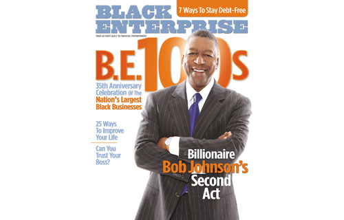 Our June 2007 cover subject Robert Johnson is an entrepreneur in perpetual motion: He founded Black Entertainment Television, the first black cable network, in 1980 and took it public on the New York Stock Exchange in 1991 – another historic feat. After buying all the shares of BET, he took it private in 1998 and then sold the network to Viacom for $3 billion, making him the first black billionaire. The cover story explored his second act: the acquisition of the controlling interest of the NBA's Charlotte Bobcats – the first African American to own a major sports franchise – and development of a series of deals that would create BE 100s companies on the industrial/service, auto dealers, banks  and private equity lists.