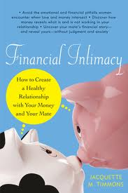Financial Intimacy: How to Create a Healthy Relationship with Your Money and Your Mate (Chicago Review Press; $14.95) by financial coach Jacquette Timmons, aims to help couples communicate more effectively about their finances. Timmons defines financial intimacy as managing money's emotional impact on your romantic relationship. This book demonstrates how to build financial intimacy and reduce the strain that money issues often place on a relationship.