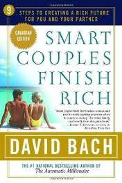 Smart Couples Finish Rich: 9 Steps to Creating a Rich Future for You and Your Partner (Broadway; $14.95) by David Bach teaches couples how to plan their finances together so they can successfully reach shared goals such as retirement or purchasing a home.