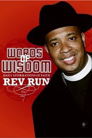 Words of Wisdom: Daily Affirmations of Faith by Rev. Run