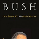 The Book on Bush: How George W. (Mis)leads America by Eric Alterman