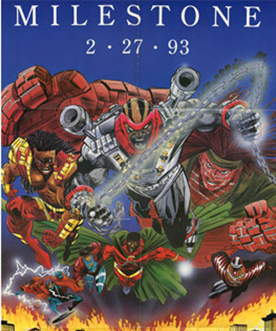 The marketing poster promoting the date of the revolution in comic  books: 2-23-93. McDuffie wrote a 400-plus page bible that gave every detail of the Milestone characters and the city of Dakota. As Editor-In-Chief, he would oversee the production of more than 300 comics.