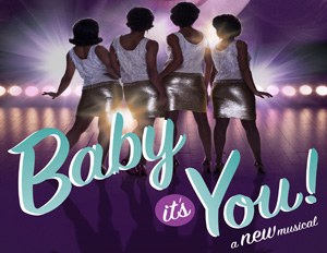 Save Nearly 40% on Broadway's Baby It's You!
