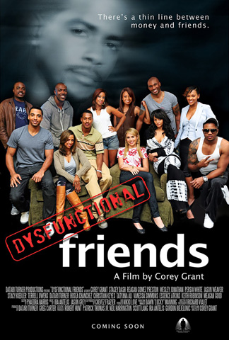 The poster of Dysfunctional Friends, one of the film faves at the festival. Actress Persia White won the ABFF award for Best Actor.