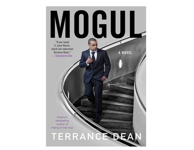 Mogul: A Novel by Terrance Dean Dean's book is about hip-hop star Big A.T. who is secretly gay. When his music empire is threatened he has to make a choice - come out publicly or lose everything.