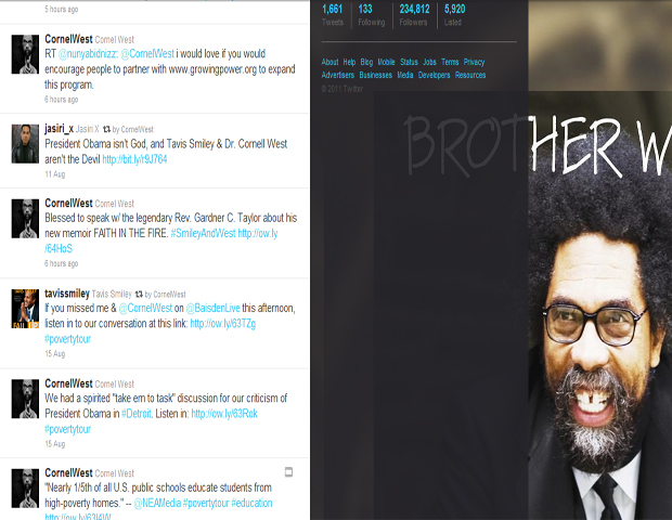 Cornel West (@CornelWest)   It's rare you'll find students eager to follow any professor on a social media network, but that's not the case with this Princeton University professor. Dr. Cornel West, an African American scholar, political activist and skilled philosopher, tweets intellectual musings, the latest on his radio show he hosts with Tavis Smiley and what's on his playlist.