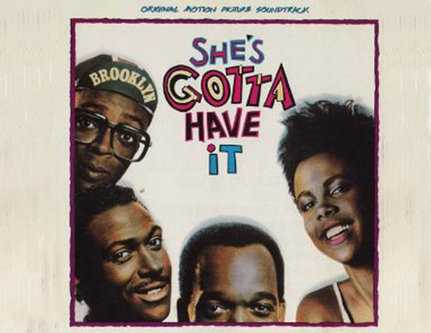 SHE'S GOTTA HAVE IT 