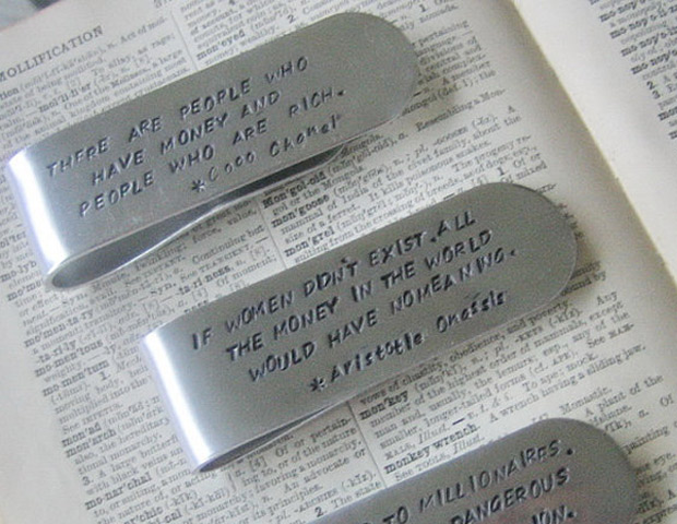 Famous Quote Aluminum Hand Stamped Money Clip, $16  Perfect for the guy who doesn't take his money too seriously. These personalized money clips feature humorous quotes that'll keep him laughing all the way to the bank.