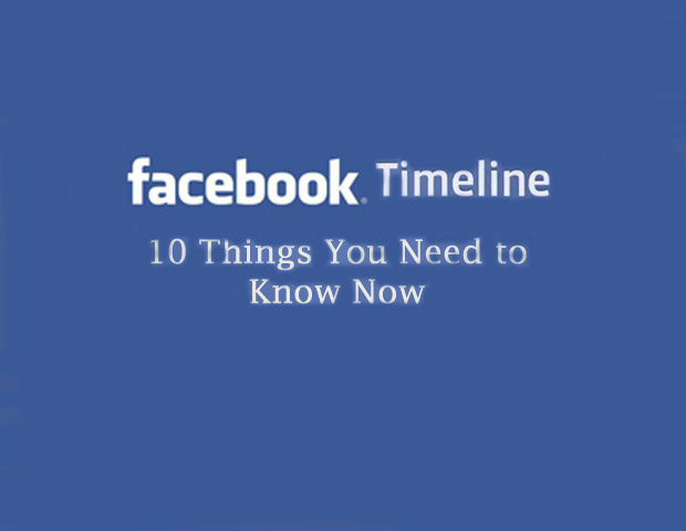 Facebook Timeline Launches: 10 Things You Need to Know Now