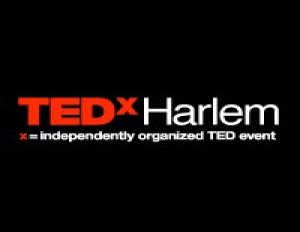 Inaugural TEDxHarlem Ignites Creativity in Historic Community
