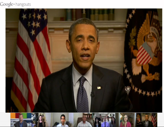 "Hangin' Out with Google+: Earlier this week, Obama appeared in a live video chat room known as a ""Hangout,"" part of online search giant Google's social networking site Google Plus. During this video chat, he answered questions from citizens across the nation submitted via the Web, as well as interacting live with voters. He even told one Texas woman, who has an unemployed husband, to send him the man's resume and that he'd take a look at it to find solutions."