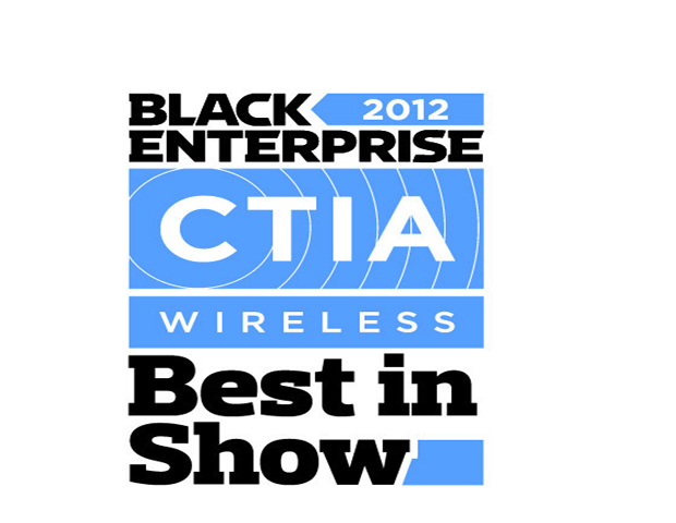 At the 2012 International CTIA Wireless Conference in New Orleans, Black Enterprise presented its first-ever Best in Show Awards to nine device and software manufacturers, including companies like Samsung, Western Digital, and Novatel. 