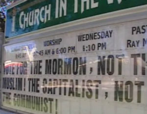 Church Sign: 'Vote For the Mormon, Not the Muslim!'