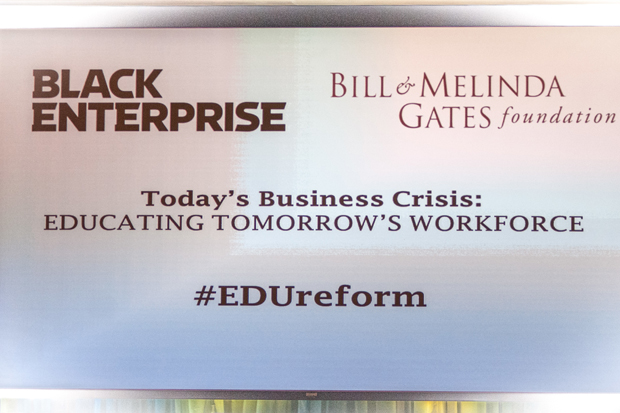 "Black Enterprise in partnership with The Bill Melinda Gates Foundation presents ""Today's Business Crisis Education Tomorrows Workforce"""