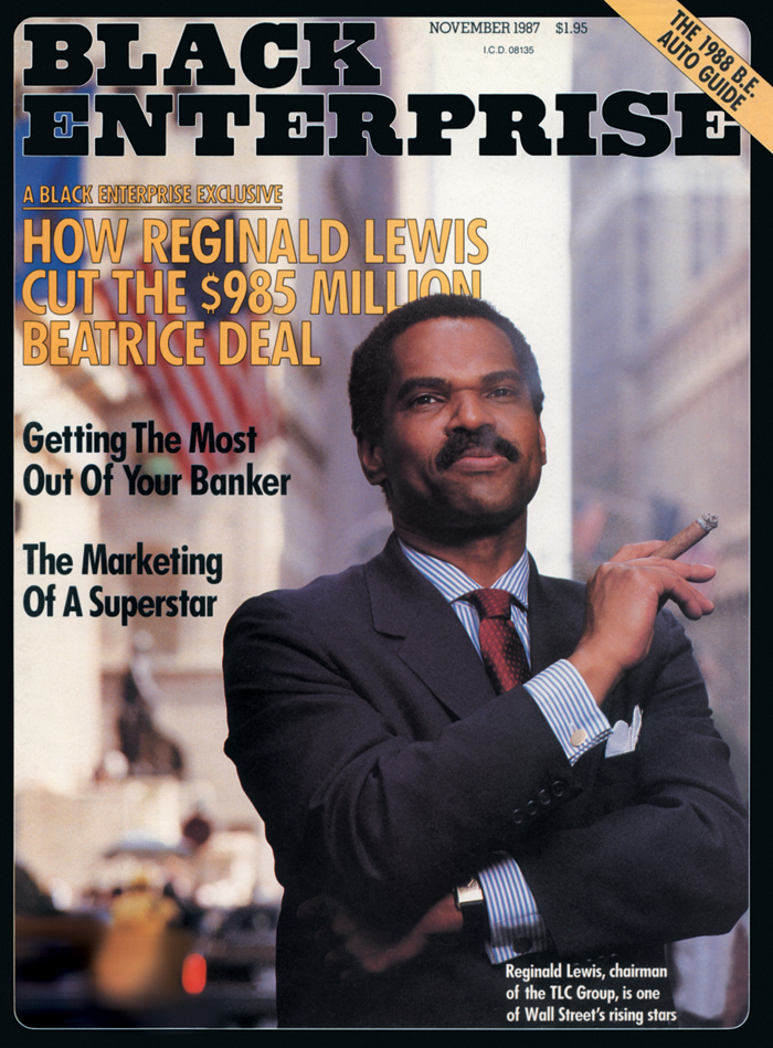 Black Enterprise's November 1987 cover story on Reginald F. Lewis' landmark acquisition of Beatrice International Foods remains the most memorable assignment of my career.