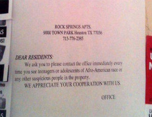 Sign in Houston Apartment Complex Promotes Racial Profiling
