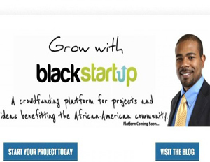 BlackStartup.com Helps Black-Owned Businesses Secure Funding