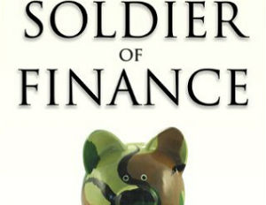 'Soldier of Finance' Book Supplies You With Marching Orders on Your Finances