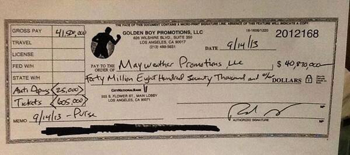 "Yes, that would be a check from Golden Boy Promotions written out to one, Floyd ""Money"" Mayweather, Jr."