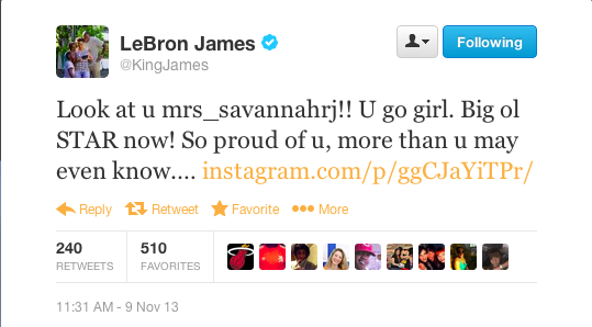 LeBron James sent his wife, Savannah, a great big shout out on Twitter Saturday.