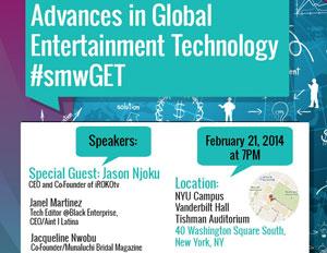 #SMW14: 'Advances in Global Entertainment Technology'