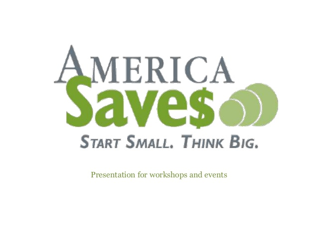 "America Saves Week: ""Why You Should Save"""