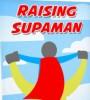 raising-supaman