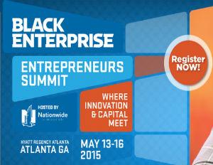 Black Enterprise Entrepreneurs Summit: 6 ROI Points For This Year's Attendees