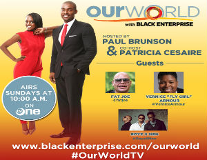 Fat Joe, Boyz II Men and Vernice Armour Take Over Our World with Black Enterprise