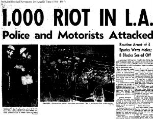 Today Marks Anniversary of Los Angeles Riots of 1965