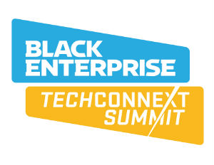 5 Reasons Why You Need to Attend Black Enterprise's TechConneXt