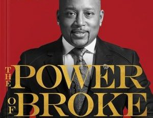 The Power of Broke: Making Success Your Only Option