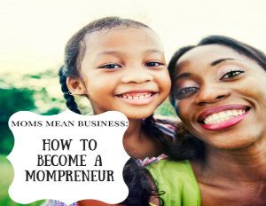 how-to-become-a-mompreneur