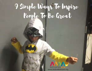 9-simple-ways-to-inspire-people-to-be-great-1