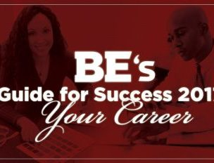 BE's Guide for Success in 2017: Your Career