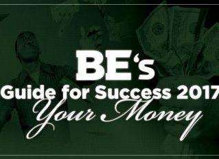 BE's Guide for Success in 2017: Your Money
