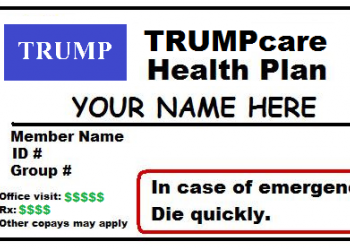 Trumpcare is the Antithesis of Affordable Healthcare